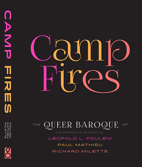 Camp Fires catalogue cover with black background and exhibition title in pink, yellow, and orange letters