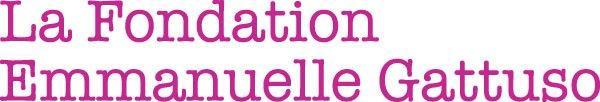 La Fondation Emmanuelle Gattuso