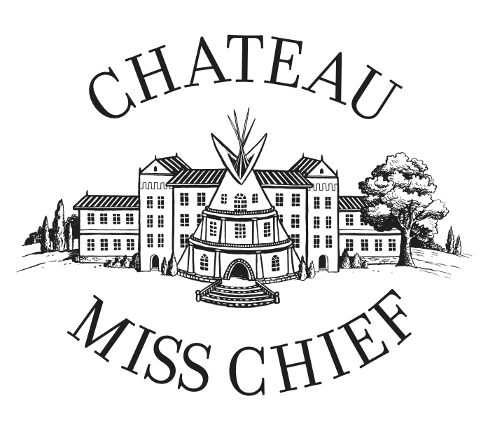 Chateau Miss Chief logo with a teepee in front of a chateau