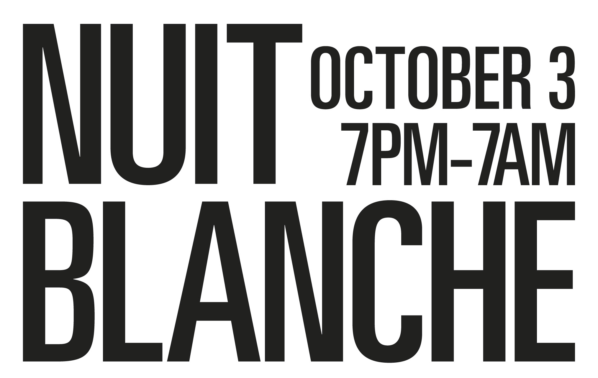 Nuit Blanche October 3 7 pm - 7 am