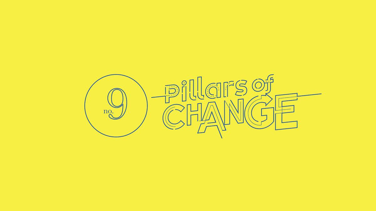 Pillars of Change