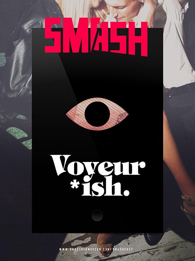 SMASH: Voyeur*ish www.garinermuseum.com/smash2017